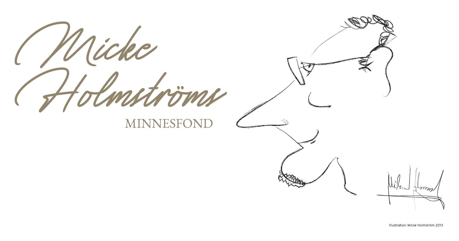 Micke Holmströms Minnesfond